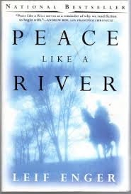 Peace Like a River, by Leif Enger